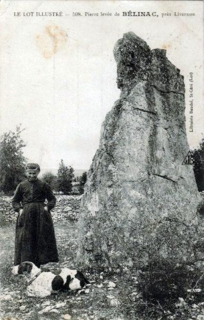 LOT'refois - CPA - début XXe - Livernon - Menhir de Bélinac