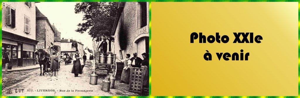 LOT'refois - CPA Début XXe - Photo XXIe à venir - Livernon - Rue Principale